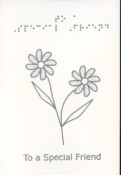Braille and Tactile Greeting Card To A Special Friend – Daisies