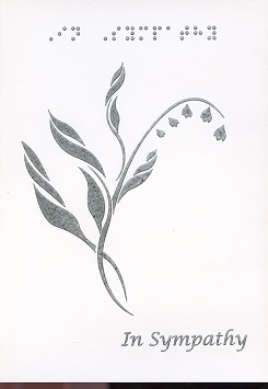 Braille and Tactile Greeting Card In Sympathy, Lilies of the Valley