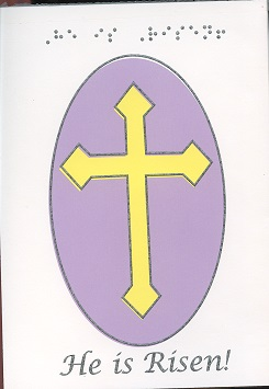 Braille and Tactile Greeting Card He Is Risen