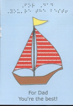 Braille and Tactile Greeting Card Father'S Day Dad'S Boat