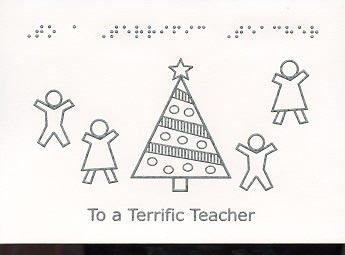 Braille and Tactile Greeting Card Merry Christmas To A Terrific Teacher