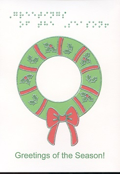 Braille and Tactile Greeting Card Greetings of the Season Wreath