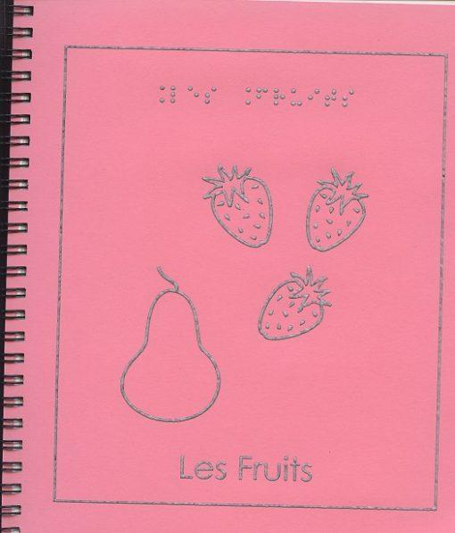 Livre en Braille Les Fruits