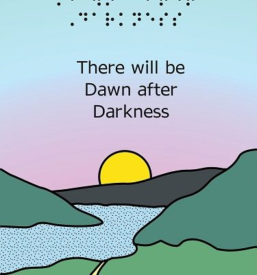 There will be Dawn after Darkness