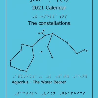 cover photo: with raised print and braille: 2021 Calendar, The Constellations, Tactile Vision Graphics